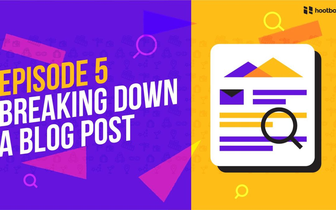 Podcast: Breaking Down a Blog Post about Content Strategy for Destination Marketing