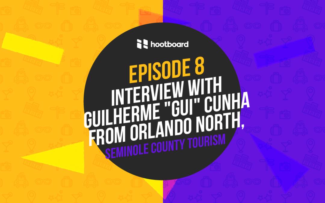 "DMO Podcast Interview: Guilherme ""Gui"" Cunha Tourism Director from Orlando North Florida"